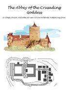 The Abbey of the Crusading Goddess