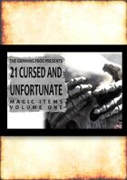 21 Cursed and Unfortunate Magic Items