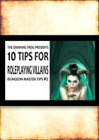 10 Tips for Roleplaying Villains