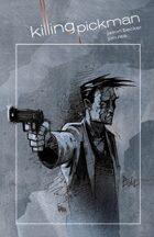 Killing Pickman #1