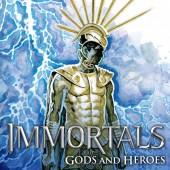 Immortals, Gods and Heroes