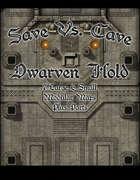 Save Vs. Cave: Dwarven Hold 1