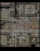 Save Vs. Cave: Dwarven Hold 2