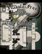 Hassle-free Castles: Cliff Estates 1