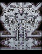 Save Vs. Cave: Storm Temple