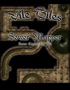 Vile Tiles: Sewer Mapper