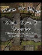 Village to Pillage: Small Town 2 Riverside