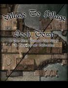 Village to Pillage: Dock Town
