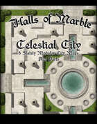 Halls of Marble: Celestial City