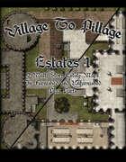 Village to Pillage: Estates 1