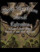 Save Vs. Cave: Forest Entrance