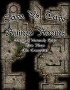 Save Vs. Cave: Ruined Rooms