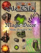 Vile Tiles: Magic Decor