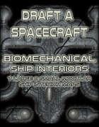 Draft a Spacecraft: Bio Mechanical