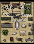 Vile Tiles: Gothic Decor
