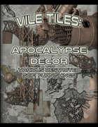 Vile Tiles: Apocalypse Decor
