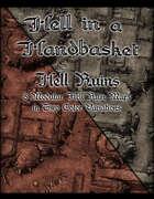 Hell in a Handbasket: Hell Ruins