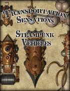Transportation Sensations: Steampunk Vehicles