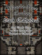 Hassle-free Castles: Dark Cathedral