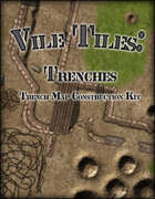 Vile Tiles: Trenches