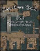 Slap Down Town: Port