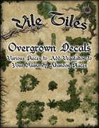Vile Tiles:Overgrown Decals