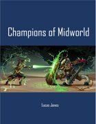 Champions of Midworld