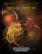 Gravity Age: Creature Update 00
