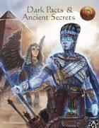 Dark Pacts & Ancient Secrets (13th Age Compatible)