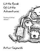Little Book Of Little Adventures, Fantasy Edition Volume 1