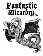 Fantastic Wizardry