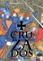 Cruzados: à Jornada a Terra Santa