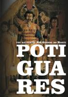Potiguares: the natives of Rio Grande do Norte