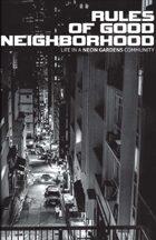 Neon Gardens - Rules of Good Neighborhood
