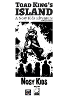 Toad King's Island an adventure  for Nosy Kids
