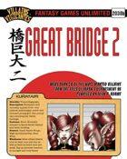 Villains and Vigilantes:Great Bridge 2