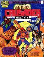 Crisis at Crusader Citadel