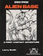 Space Opera: Alien Base
