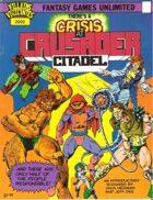 Villains and Vigilantes: Crisis at Crusader Citadel