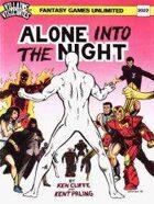 Alone into the Night