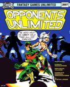 Villains and Vigilantes: Opponents Unlimited