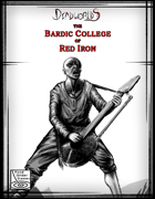 The Bardic College of Red Iron - A Free Deadworlds Preview