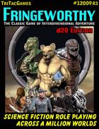 Fringeworthy d20 edition