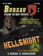Bureau 13: Stalking the Night Fantastic - Hellsnight