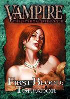 First Blood: Toreador