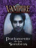 Sabbat - Parliament of Shadows (Lasombra Starter) SPANISH