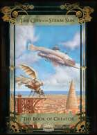 The City of the Steam Sun. The Book of Creator.