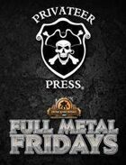 Full Metal Fridays: Volume 1