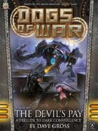 Dogs of War: The Devil's Pay