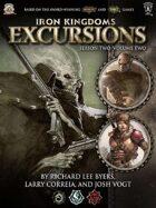 Iron Kingdoms Excursions: Season Two, Volume Two
